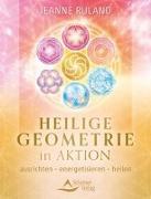 Cover-Bild zu Heilige Geometrie in Aktion von Ruland, Jeanne
