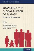 Cover-Bild zu Measuring the Global Burden of Disease von Eyal, Nir (Hrsg.)