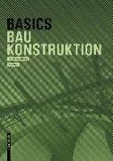 Cover-Bild zu Basics Baukonstruktion von Achilles, Andreas