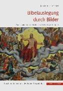 Cover-Bild zu Bibelauslegung durch Bilder von Steiger, Johann Anselm