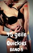 Cover-Bild zu Binkowski, Bernadette: 45 geile Quickies Band 5 (eBook)