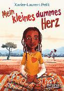Cover-Bild zu Petit, Xavier-Laurent: Mein kleines dummes Herz