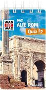Cover-Bild zu Tessloff Verlag Ragnar Tessloff GmbH & Co.KG (Hrsg.): WAS IST WAS Quiz Altes Rom
