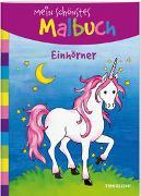 Cover-Bild zu Beurenmeister, Corina (Illustr.): Mein schönstes Malbuch. Einhörner