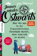 Cover-Bild zu Finkernagel, Julia: Immer wieder Ostwärts