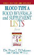 Cover-Bild zu Blood Type A Food, Beverage and Supplement Lists (eBook) von D'Adamo, Peter J.