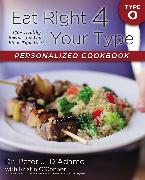 Cover-Bild zu Eat Right 4 Your Type Personalized Cookbook Type O (eBook) von D'Adamo, Peter J.