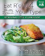 Cover-Bild zu Eat Right 4 Your Type Personalized Cookbook Type AB (eBook) von D'Adamo, Peter J.