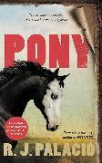 Cover-Bild zu Palacio, R. J.: Pony