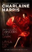 Cover-Bild zu Harris, Charlaine: Dancers in the Dark and Layla Steps Up (eBook)