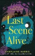 Cover-Bild zu Harris, Charlaine: Last Scene Alive (eBook)