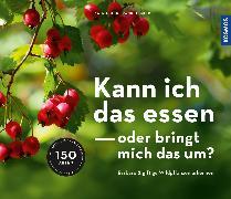Cover-Bild zu Hecker, Katrin: Kann ich das essen oder bringt mich das um? (eBook)