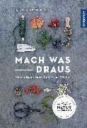 Cover-Bild zu Hecker, Katrin: Mach was draus