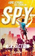 Cover-Bild zu Strobel, Arno: SPY (Band 4) - L.A. Action (eBook)