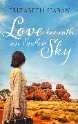 Cover-Bild zu Love beneath an Endless Sky (eBook) von Haran, Elizabeth