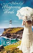 Cover-Bild zu Island of Whispering Winds (eBook) von Haran, Elizabeth