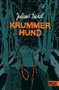Cover-Bild zu Pickel, Juliane: Krummer Hund (eBook)