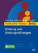 Cover-Bild zu Borg-Laufs, Michael: Therapie-Tools Bindung und Bindungsstörungen (eBook)