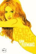 Cover-Bild zu Fleming, Ian: James Bond 07 - Goldfinger (eBook)