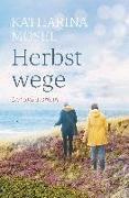 Cover-Bild zu Mosel, Katharina: Herbstwege