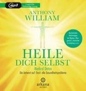 Cover-Bild zu William, Anthony: Heile dich selbst