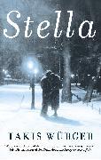 Cover-Bild zu Würger, Takis: Stella