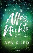 Cover-Bild zu Reed, Ava: Alles. Nichts. Und ganz viel dazwischen (eBook)