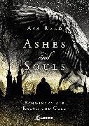 Cover-Bild zu Reed, Ava: Ashes and Souls (Band 1) - Schwingen aus Rauch und Gold (eBook)