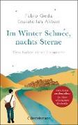 Cover-Bild zu Geda, Fabio: Im Winter Schnee, nachts Sterne. Geschichte einer Heimkehr (eBook)