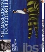 Cover-Bild zu Geda, Fabio: Nel mare ci sono i coccodrilli. CD