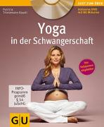 Cover-Bild zu Thielemann-Kapell, Patricia: Yoga in der Schwangerschaft (+ DVD)