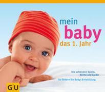 Cover-Bild zu Sessler, Sylvia: Mein Baby. Das 1. Jahr