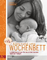 Cover-Bild zu Bloemeke, Viresha J.: Alles rund ums Wochenbett
