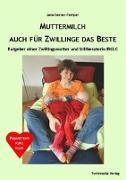Cover-Bild zu Gerber-Tempel, Jana: Muttermilch - Auch für Zwillinge das Beste