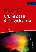 Cover-Bild zu Grundlagen der Psychiatrie (eBook) von Karwautz, Andreas