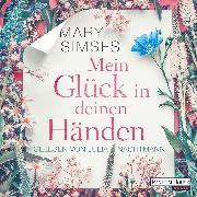Cover-Bild zu Simses, Mary: Mein Glück in deinen Händen (Audio Download)