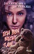 Cover-Bild zu Ich bin nicht Sam (eBook) von Ketchum, Jack