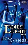 Cover-Bild zu Ladies' Night (eBook) von Ketchum, Jack
