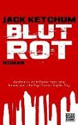 Cover-Bild zu Blutrot (eBook) von Ketchum, Jack