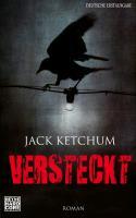 Cover-Bild zu Versteckt von Ketchum, Jack