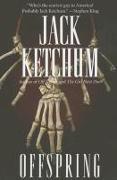 Cover-Bild zu Offspring von Ketchum, Jack