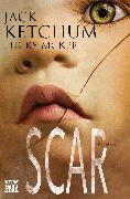 Cover-Bild zu SCAR (eBook) von Ketchum, Jack