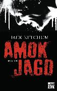 Cover-Bild zu Amokjagd (eBook) von Ketchum, Jack