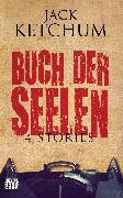 Cover-Bild zu Buch der Seelen (eBook) von Ketchum, Jack