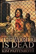 Cover-Bild zu The World Is Dead von Ketchum, Jack