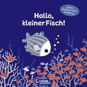 Cover-Bild zu Loewe Von Anfang An (Hrsg.): Hallo, kleiner Fisch!