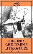 Cover-Bild zu 3 books to know Children's Literature (eBook) von Carroll, Lewis