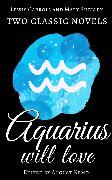 Cover-Bild zu Two classic novels Aquarius will love (eBook) von Shelley, Mary