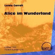 Cover-Bild zu Alice im Wunderland (Ungekürzt) (Audio Download) von Carroll, Lewis