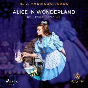 Cover-Bild zu B. J. Harrison Reads Alice in Wonderland (Audio Download) von Carroll, Lewis